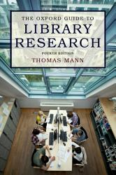 The Oxford Guide To Library Research Book PDF