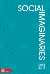 Social Imaginaries, Vol. 1, issue 1 (Spring 2015)