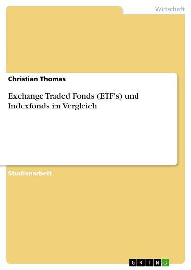 Exchange Traded Fonds  ETF s  und Indexfonds im Vergleich PDF