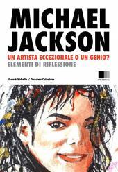 Michael Jackson: un Artista eccezionale, o un Genio? Elementi di riflessione.