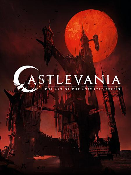 Download Castlevania  The Art of the Animated Series Book