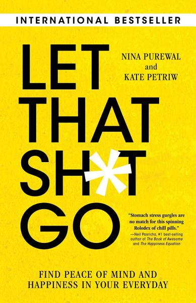 Download Let That Sh t Go Book