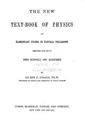 The New Text-book of Physics: An Elementary Course in Natural Philosophy