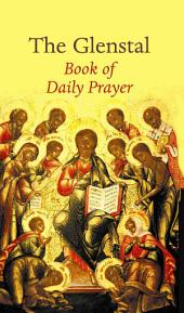 The Glenstal Book of Daily Prayer: A Benedictine Prayer Book