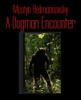 A Dogman Encounter PDF