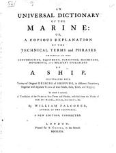 An universal dictionary of the marine ... A new edition, corrected