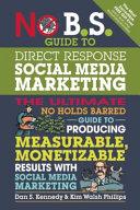No B. S. Guide to Direct Response Social Media