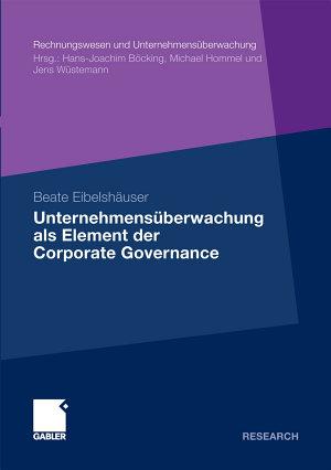 Unternehmens  berwachung als Element der Corporate Governance PDF