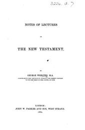 Notes of Lectures on the New Testament