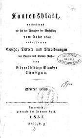 Kantonsblatt, enthaltend die seit der Annahme der Verfassung vom Jahr 1831 erlassenen Gesetzte, Dekrete und Verordnugnen (etc.): Band 3