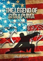 The legend of Gray Puma