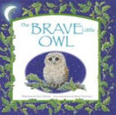 The Brave Little Owl Book