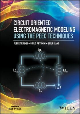 Circuit Oriented Electromagnetic Modeling Using the PEEC Techniques PDF