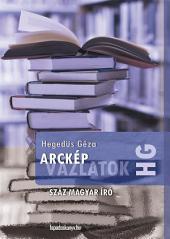 Arcképvázlatok: Száz magyar író