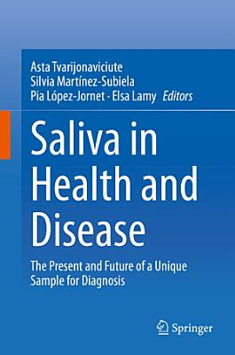 Saliva in Health and Disease