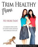 Trim Healthy Mam