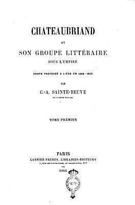 Chateaubriand et son groupe litt  raire sous l Empire PDF