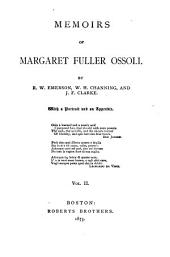 Memoirs of Margaret Fuller Ossoli: Volume 2