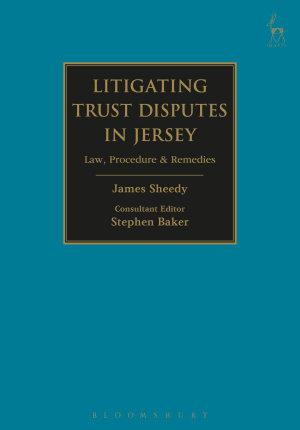 Litigating Trust Disputes in Jersey