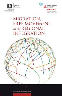 Migration  free movement and regional integration