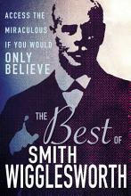 The Best of Smith Wigglesworth PDF