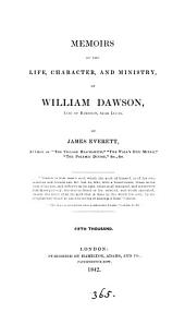 Memoirs of the life, character, and ministry of William Dawson