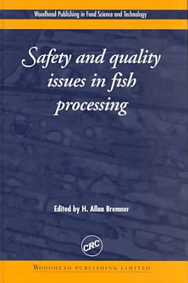 Safety and Quality Issues in Fish Processing PDF