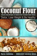 Coconut Flour Cookbook Book
