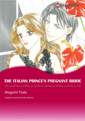 THE ITALIAN PRINCE'S PREGNANT BRIDE: Harlequin Comics