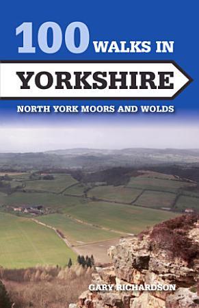 100 Walks in Yorkshire PDF