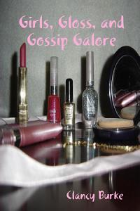 Girls  Gloss  and Gossip Galore Book