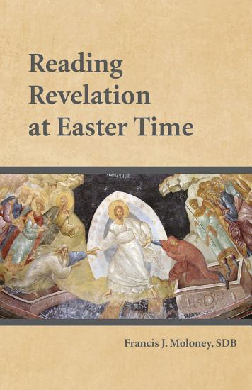 Reading Revelation at Easter Time PDF