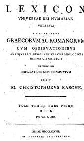 Lexicon universae rei numariae veterum et praecipue Graecorum ac Romanorum: pars.1: M-N