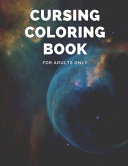 Cursing Coloring Book for Adults Only