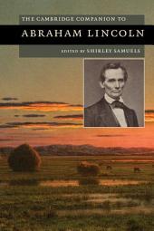 The Cambridge Companion to Abraham Lincoln