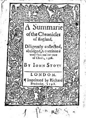 Stow's Chronic: A Summarie of the Chronicles of England