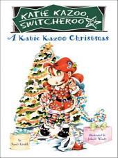 A Katie Kazoo Christmas: Super Super Special