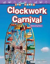 Fun and Games: Clockwork Carnival: Measuring Time