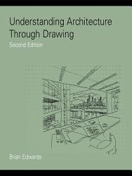 Understanding Architecture Through Drawing Book PDF