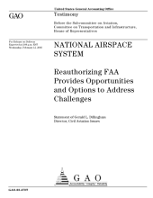 National Airspace System reauthorizing FAA provides opportunities and options to address challenges