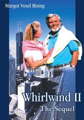 Whirlwind Ii: The Sequel