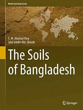 The Soils of Bangladesh PDF