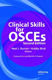 Clinical Skills for OSCEs: Edition 2