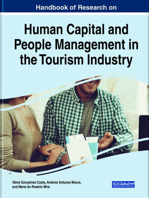 Handbook of Research on Human Capital and People Management in the Tourism Industry PDF