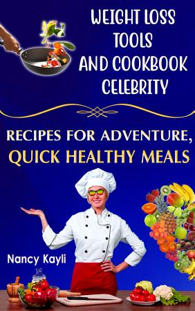 Weight Loss Tools And Cookbook Celebrity PDF