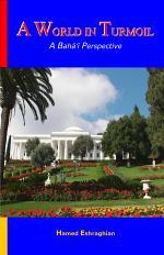 A World in Turmoil: A Baha'i Perspective