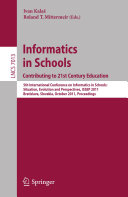 Informatics in Schools: Contributing to 21st Century Education