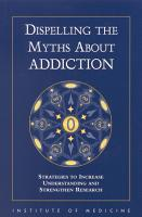 Dispelling the Myths About Addiction PDF