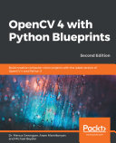OpenCV 4 with Python Blueprints