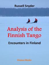 Analysis of the Finnish Tango: Encounters in Finland